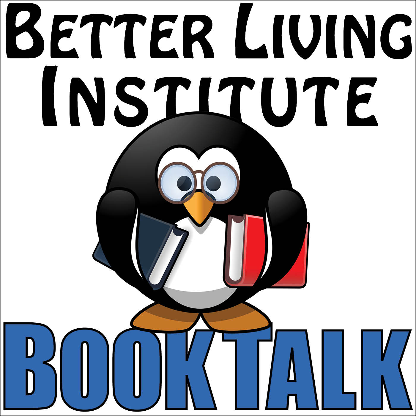 Better Living Institute » Book Talk Podcast