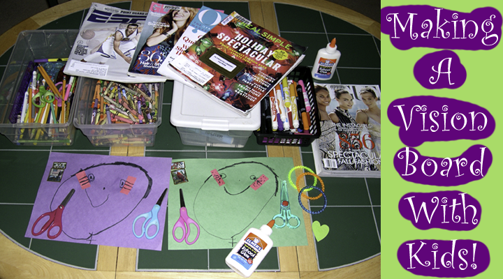 020-Making A Vision Board With Kids_720x400